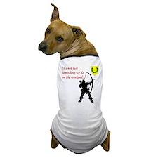 Not Just Archery Dog T-Shirt