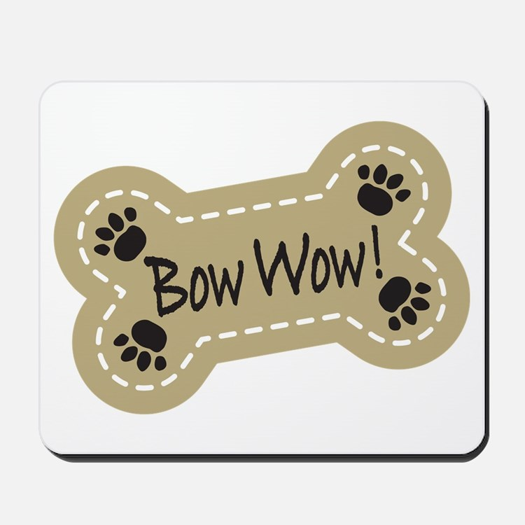 Bow Wow! Mousepad