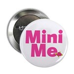 Cool Me/Mini Me Matching 2.25
