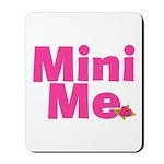 Cool Me/Mini Me Matching Mousepad