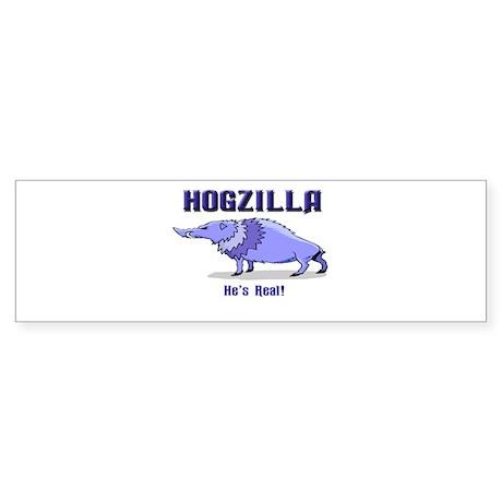 HOGZILLA... He's Real Bumper Sticker