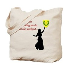 Not Just Belly Dancing Tote Bag