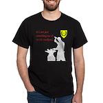 Not just Blacksmithing Dark T-Shirt
