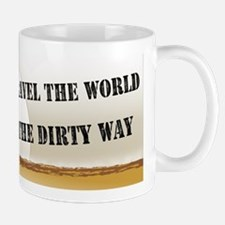 I travel the world the dirty Mug