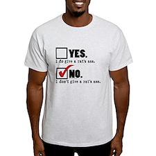 Rat's Ass, No... T-Shirt
