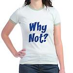 Why Not? Jr. Ringer T-Shirt