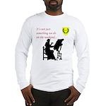 Not Just Scribal Arts Long Sleeve T-Shirt