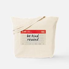 Be kind rewind Tote Bag