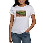 Garden is a work of heart Women's T-Shirt