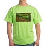 Garden is a work of heart Green T-Shirt