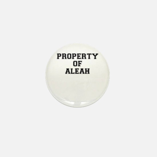 Property of ALEAH Mini Button