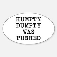 Humpty Dumpty Sticker (Oval)