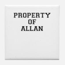 Property of ALLAN Tile Coaster