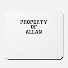 Property of ALLAN Mousepad