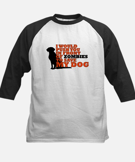 I would push you in front zombies Baseball Jersey