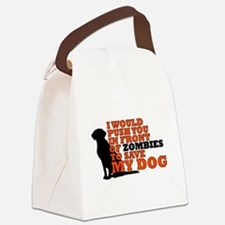 I would push you in front zombies Canvas Lunch Bag