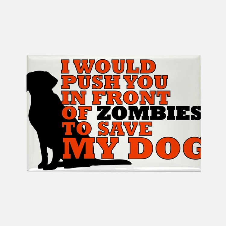 I would push you in front zombies to save Magnets