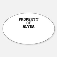 Property of ALYSA Decal