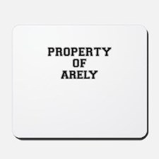 Property of ARELY Mousepad