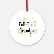 Full-Time Grandpa Ornament (Round)