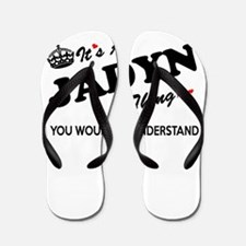 JADYN thing, you wouldn't understand Flip Flops