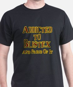 Addicted to Blistex T-Shirt