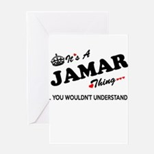 JAMAR thing, you wouldn't understan Greeting Cards