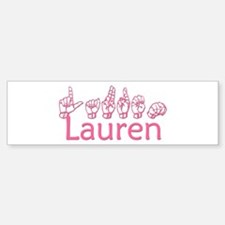 Lauren Bumper Bumper Bumper Sticker