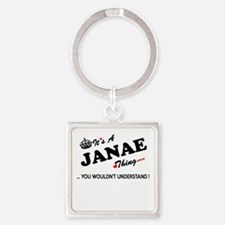JANAE thing, you wouldn't understand Keychains