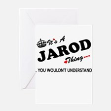 JAROD thing, you wouldn't understan Greeting Cards