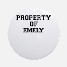 Property of EMELY Round Ornament