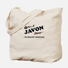 JAVON thing, you wouldn't understand Tote Bag