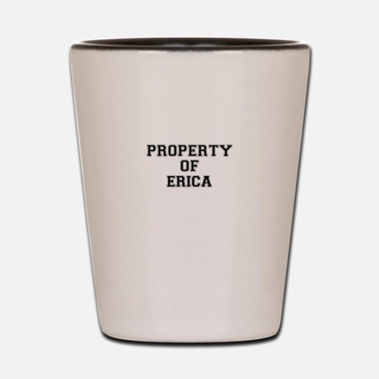 Property of ERICA Shot Glass