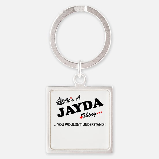 JAYDA thing, you wouldn't understand Keychains