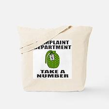 COMPLAINT DEPARTMENT Tote Bag