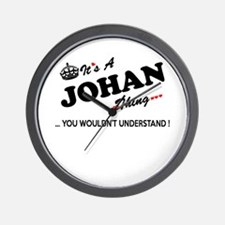 JOHAN thing, you wouldn't understand Wall Clock