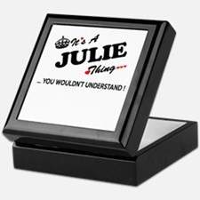 JULIE thing, you wouldn't understand Keepsake Box