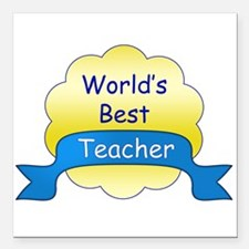 "World's Best Teacher Square Car Magnet 3"" x 3"""