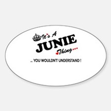 JUNIE thing, you wouldn't understand Decal