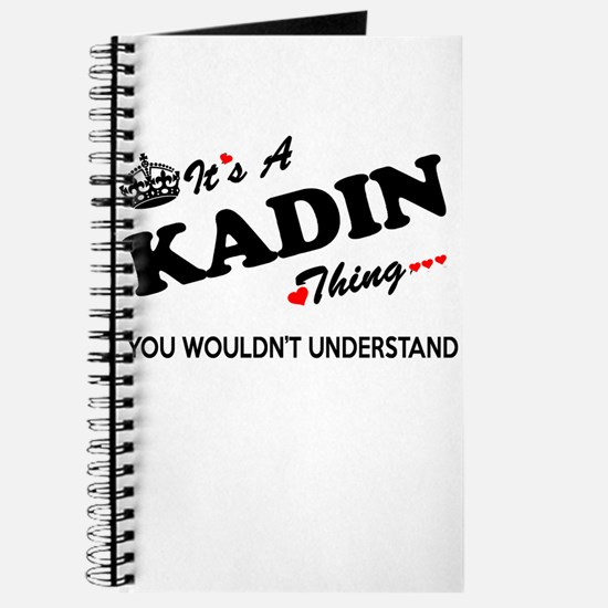 KADIN thing, you wouldn't understand Journal