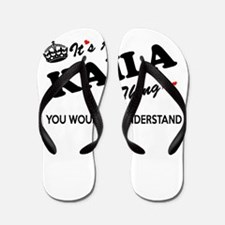 KAILA thing, you wouldn't understand Flip Flops