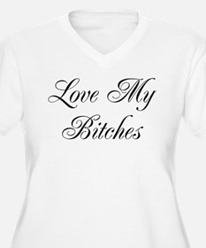 Love My Bitches T-Shirt