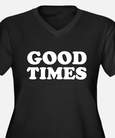 Good Times Women's Plus Size V-Neck Dark T-Shirt