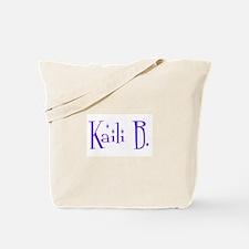 Kaili B.  Tote Bag