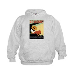 Foreigners Go Home! Hoodie