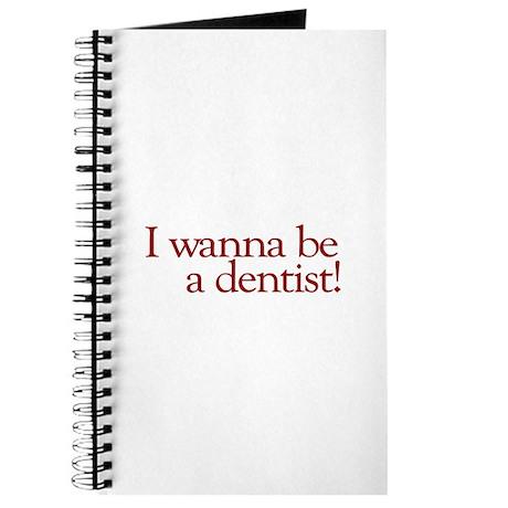 I Wanna be a Dentist (Hermey) Journal