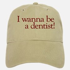 I Wanna be a Dentist (Hermey) Baseball Baseball Cap