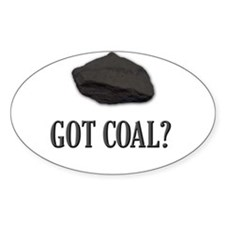 got coal? Oval Decal