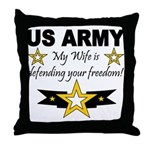 Army - My Wife is defending . Throw Pillow