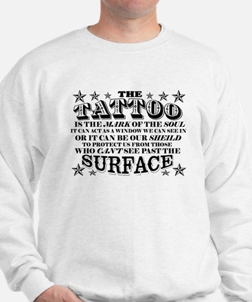 Tattoo is the Mark of the Soul! Sweater